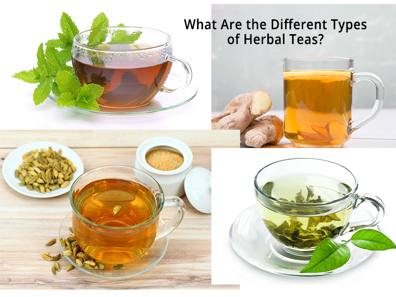 Diffe Types Of Herbal Teas